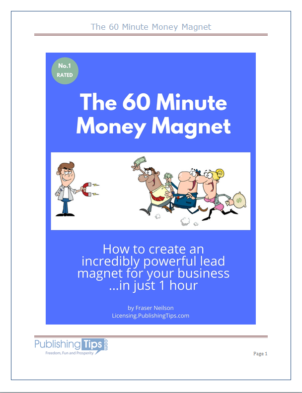 The 60 Minute Money Magnet